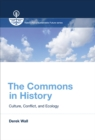 The Commons in History : Culture, Conflict, and Ecology - eBook