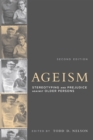 Ageism : Stereotyping and Prejudice against Older Persons - eBook