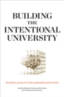 Building the Intentional University : Minerva and the Future of Higher Education - eBook