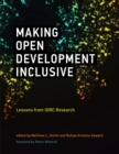 Making Open Development Inclusive : Lessons from IDRC Research - eBook