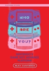 Who Are You? : Nintendo's Game Boy Advance Platform - eBook
