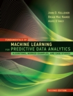 Fundamentals of Machine Learning for Predictive Data Analytics, second edition : Algorithms, Worked Examples, and Case Studies - eBook