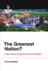 The Greenest Nation? : A New History of German Environmentalism - Book