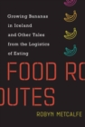 Food Routes - Book