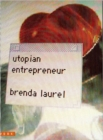 Utopian Entrepreneur - Book