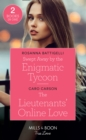 Swept Away By The Enigmatic Tycoon : Swept Away by the Enigmatic Tycoon / the Lieutenants' Online Love (American Heroes) - Book