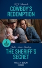 Cowboy's Redemption : Cowboy's Redemption (the Montana Cahills) / the Sheriff's Secret (Protectors of Cade County) - Book
