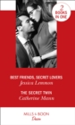Best Friends, Secret Lovers : Best Friends, Secret Lovers (the Bachelor Pact) / the Secret Twin (Alaskan Oil Barons) - Book
