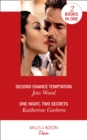 Second Chance Temptation / One Night, Two Secrets : Second Chance Temptation (Love in Boston) / One Night, Two Secrets (One Night) - Book