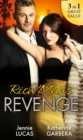 Rich Man's Revenge : Dealing Her Final Card / Seducing His Opposition / a Reputation for Revenge - Book