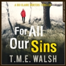 For All Our Sins (DCI Claire Winters crime series, Book 1) - eAudiobook