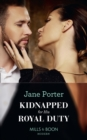 Kidnapped For His Royal Duty - Book