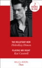 The Reluctant Heir : The Reluctant Heir (the Jameson Heirs) / Playing Mr. Right (Switching Places) - Book