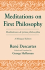 Meditations on First Philosophy/ Meditationes de prima philosophia : A Bilingual Edition - Book