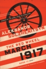 March 1917 : The Red Wheel, Node III, Book 1 - eBook