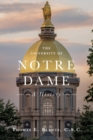The University of Notre Dame : A History - Book