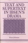 Text and Supertext in Ibsen's Drama - eBook