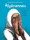 Algeriennes : The Forgotten Women of the Algerian Revolution - Book