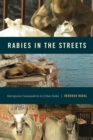 Rabies in the Streets : Interspecies Camaraderie in Urban India - eBook
