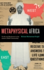Metaphysical Africa : Truth and Blackness in the Ansaru Allah Community - Book