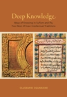 Deep Knowledge : Ways of Knowing in Sufism and Ifa, Two West African Intellectual Traditions - eBook