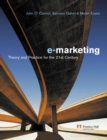 Electronic Marketing : Theory and Practice for the Twenty-First Century - Book