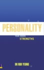 Personality : How to Unleash Your Hidden Strengths - Book