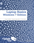 Laptop Basics Windows 7 Edition In Simple Steps - Book
