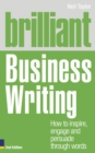 Brilliant Business Writing 2e : How to inspire, engage and persuade through words - eBook
