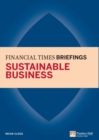 Sustainable Business: Financial Times Briefing ePub eBook : Sustainable Business: Financial Times Briefing - eBook