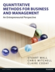 Quantitative Methods for Business and Management : An Entrepreneurial Perspective - Book