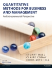 Quantitative Methods for Business and Management : An Entrepreneurial Perspective - eBook