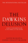 The Dawkins Delusion? - Book