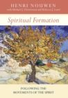 Spiritual Formation : Following the Movements of the Spirit - Book