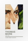 Thomas More : A Very Brief History - Book