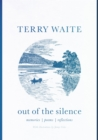 Out of the Silence : Memories, Poems, Reflections - eBook
