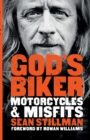 God's Biker : Motorcycles and Misfits - Book