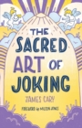 The Sacred Art of Joking - Book