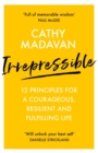Irrepressible: 12 principles for courageous living - Book