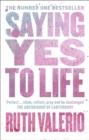 Saying Yes to Life : The Archbishop of Canterbury's Lent Book 2020 - eBook
