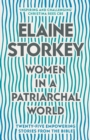 Women in a Patriarchal World : Twenty-five Empowering Stories from the Bible - Book