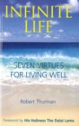Infinite Life : Seven Virtues for Living Well - Book