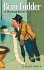 Bumfodder : An Absorbing History of Toilet Paper - Book