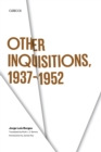 Other Inquisitions, 1937-1952 - Book