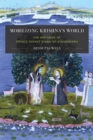 Mobilizing Krishna's World : The Writings of Prince Savant Singh of Kishangarh - Book