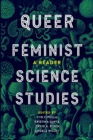 Queer Feminist Science Studies : A Reader - eBook