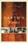 The Earth's Blanket : Traditional Teachings for Sustainable Living - eBook