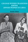 Change within Tradition among Jewish Women in Libya - eBook