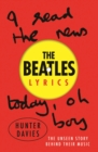 The Beatles Lyrics : The Unseen Story Behind Their Music - eBook
