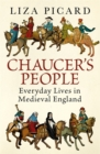 Chaucer's People : Everyday Lives in Medieval England - Book